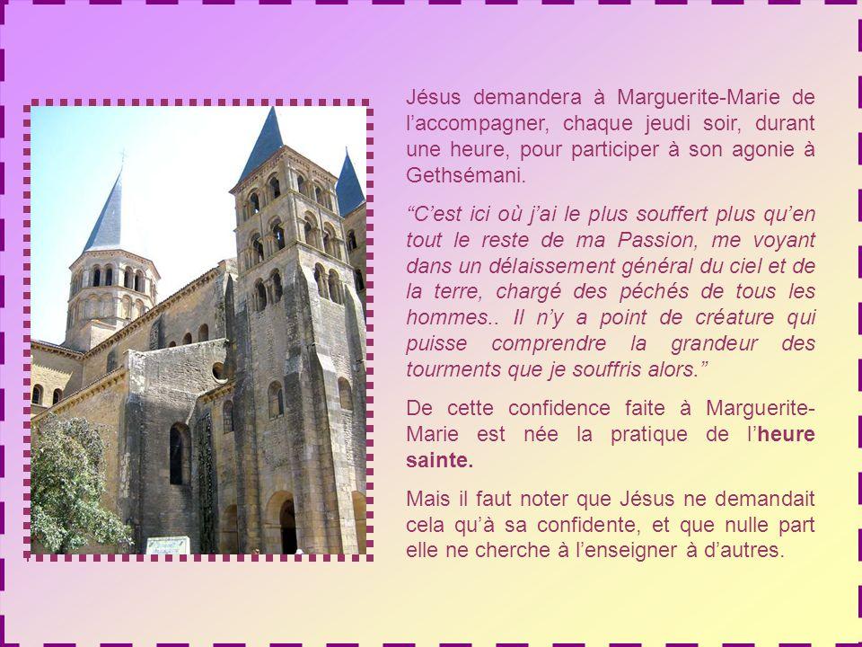 Jésus demandera à Marguerite-Marie de l'accompagner, chaque jeudi soir, durant une heure, pour participer à son agonie à Gethsémani.