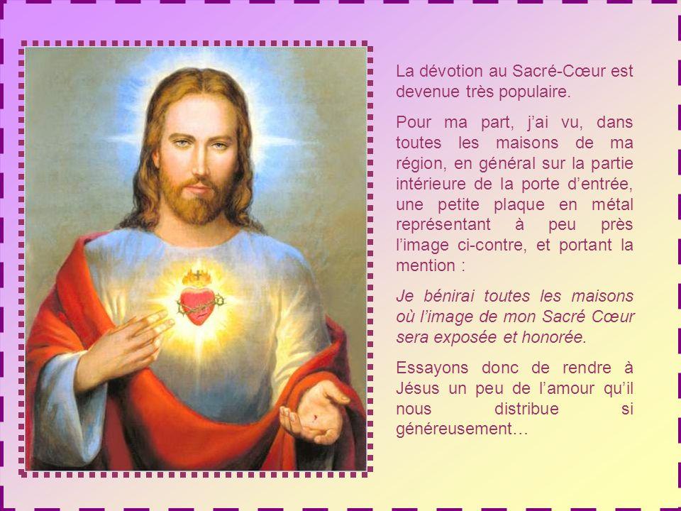 La dévotion au Sacré-Cœur est devenue très populaire.