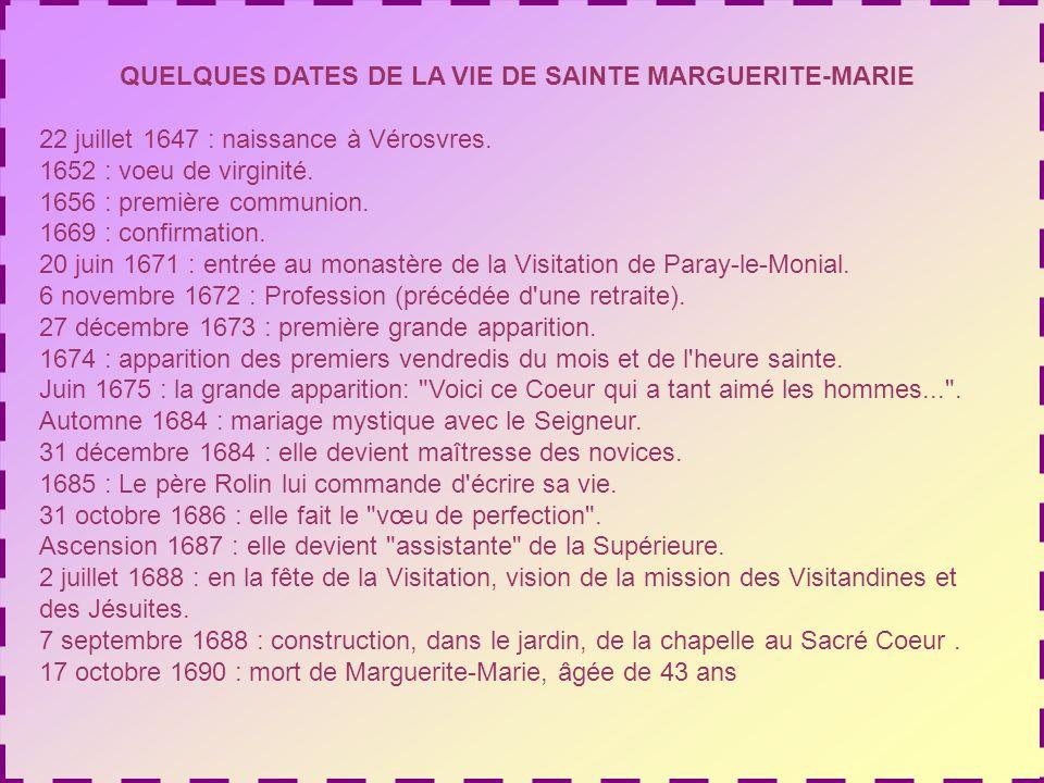 QUELQUES DATES DE LA VIE DE SAINTE MARGUERITE-MARIE