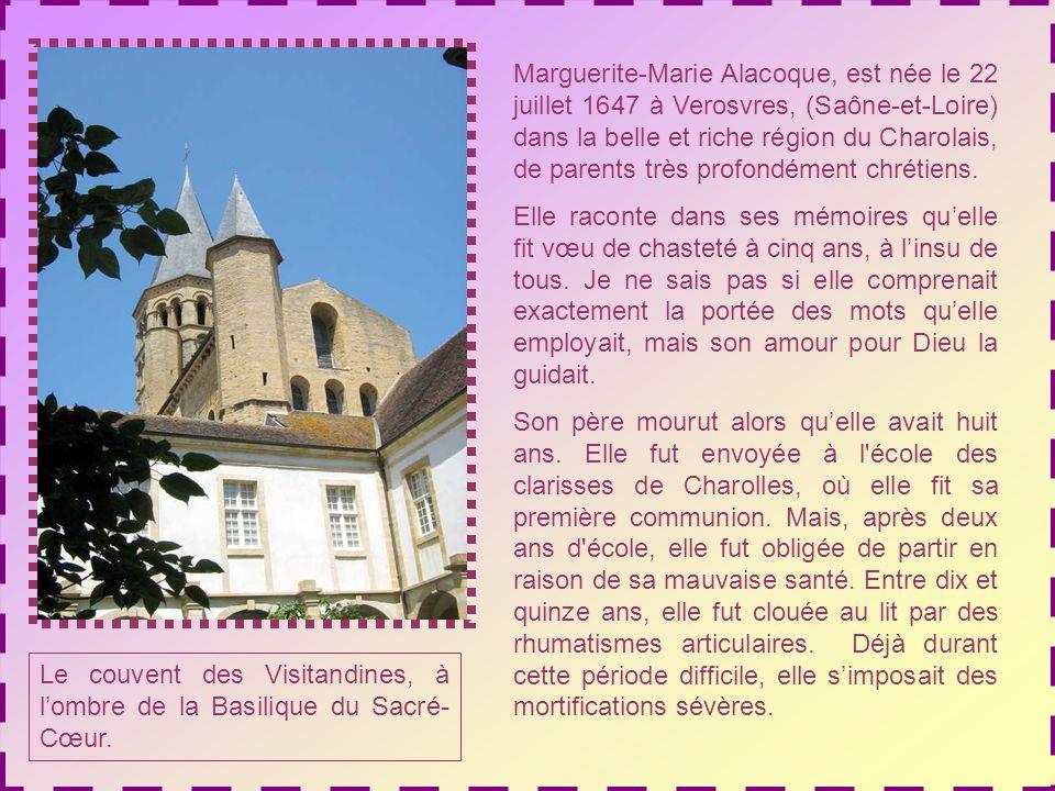 Marguerite-Marie Alacoque, est née le 22 juillet 1647 à Verosvres, (Saône-et-Loire) dans la belle et riche région du Charolais, de parents très profondément chrétiens.