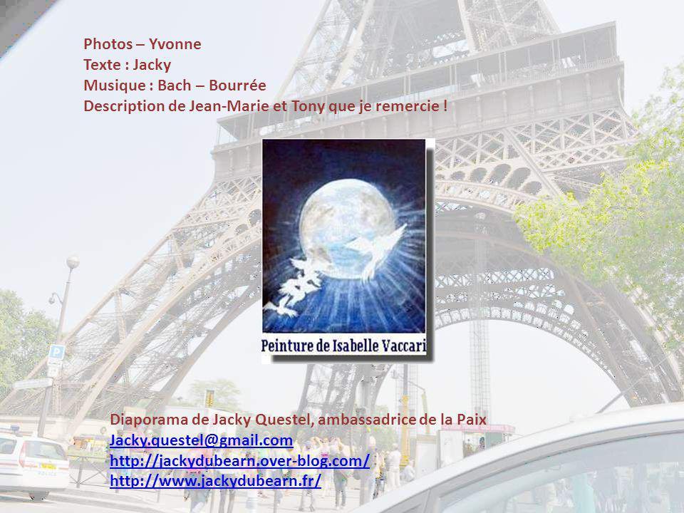 Photos – Yvonne Texte : Jacky. Musique : Bach – Bourrée. Description de Jean-Marie et Tony que je remercie !
