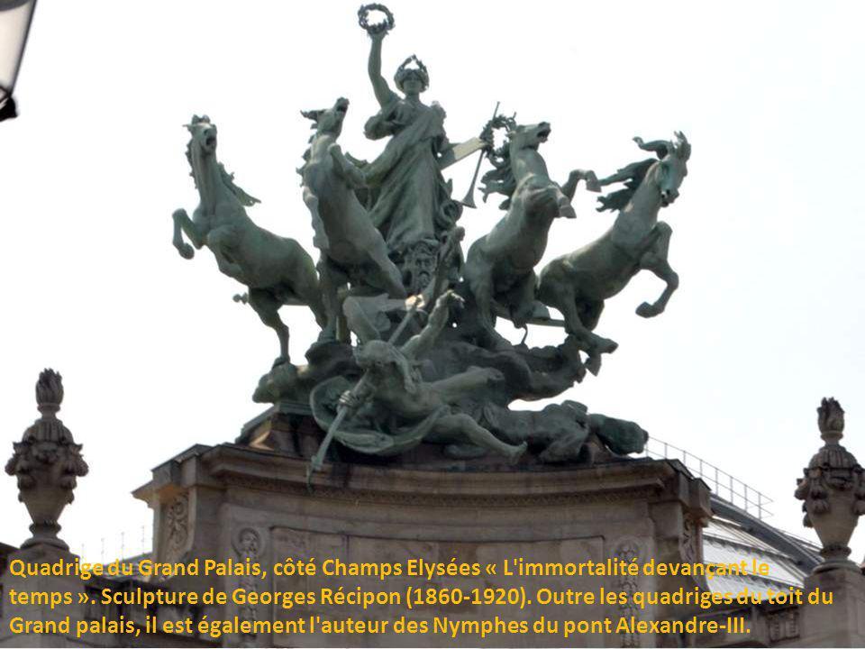 Quadrige du Grand Palais, côté Champs Elysées « L immortalité devançant le temps ».
