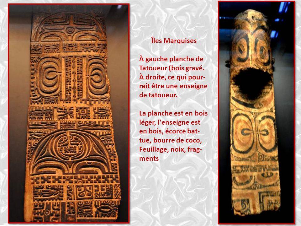 Îles Marquises À gauche planche de. Tatoueur (bois gravé. À droite, ce qui pour-rait être une enseigne de tatoueur.