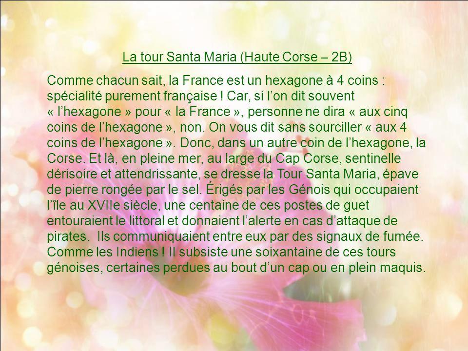 La tour Santa Maria (Haute Corse – 2B)