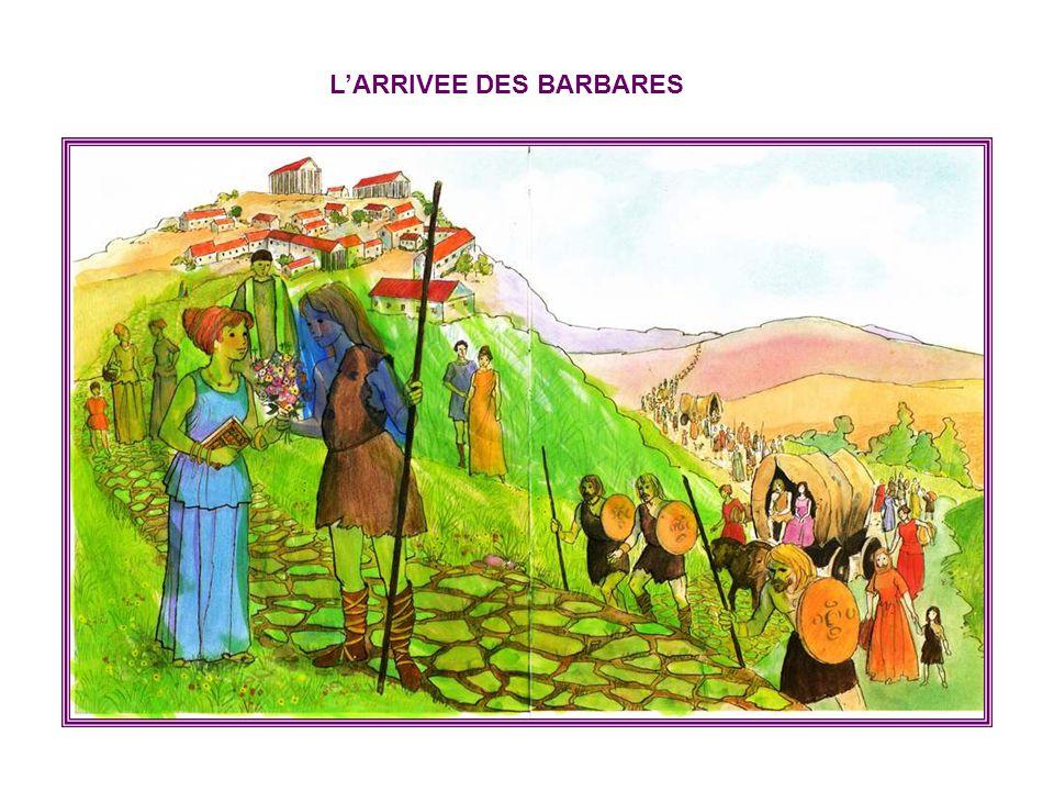 L'ARRIVEE DES BARBARES