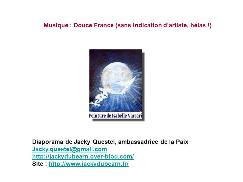 Musique : Douce France (sans indication d'artiste, hélas !)