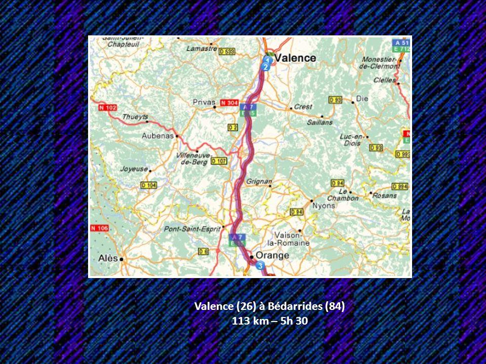 Valence (26) à Bédarrides (84)