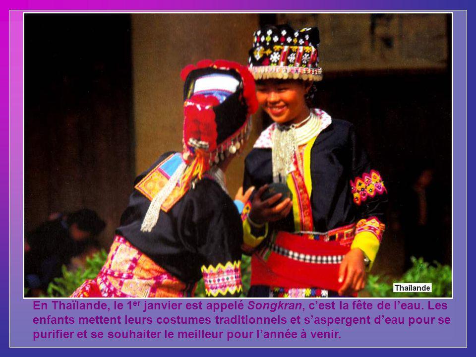 En Thaïlande, le 1er janvier est appelé Songkran, c'est la fête de l'eau.