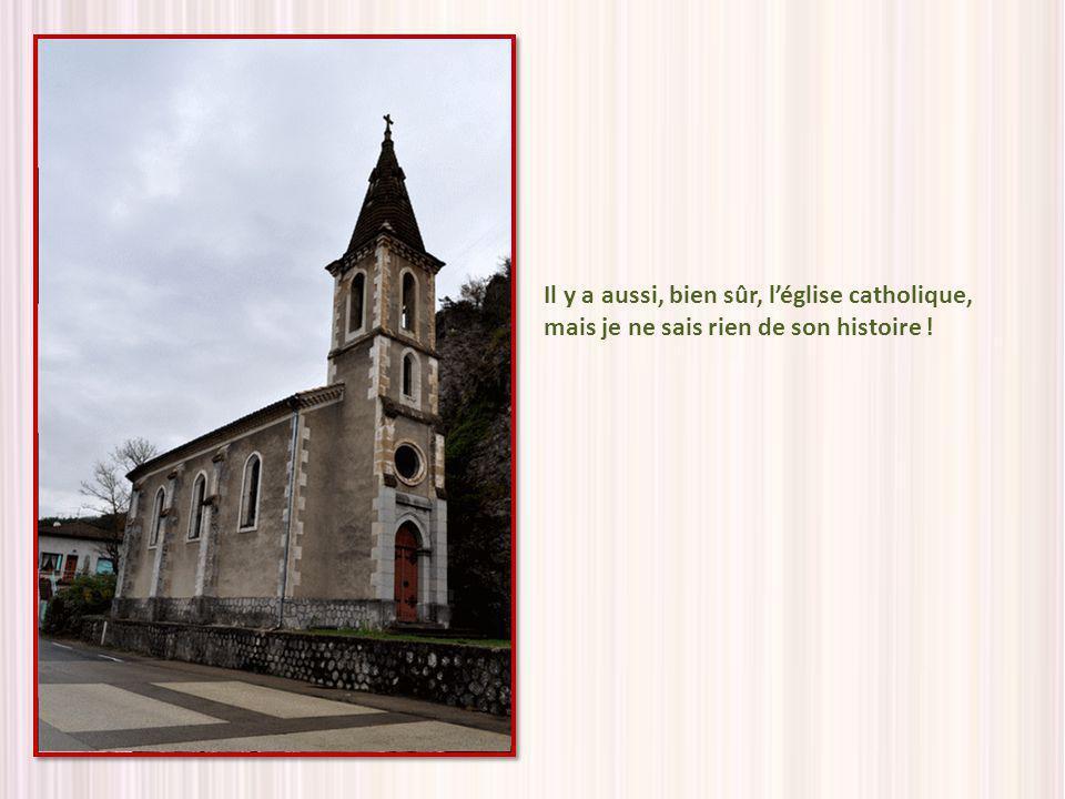 Il y a aussi, bien sûr, l'église catholique, mais je ne sais rien de son histoire !