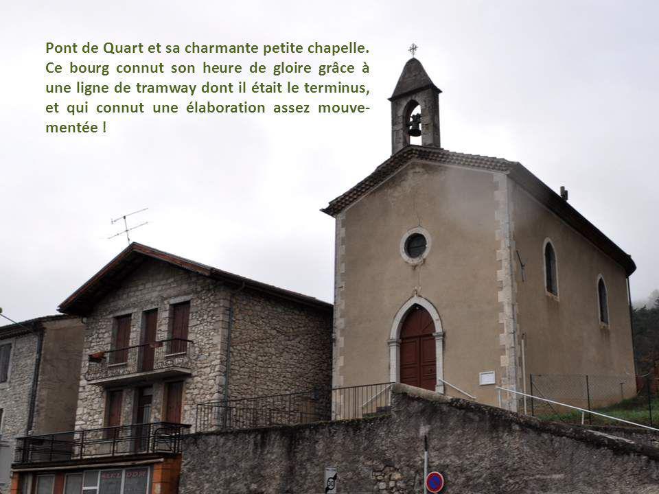 Pont de Quart et sa charmante petite chapelle