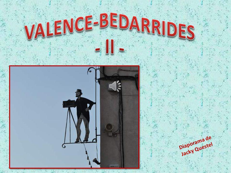 VALENCE-BEDARRIDES - II -