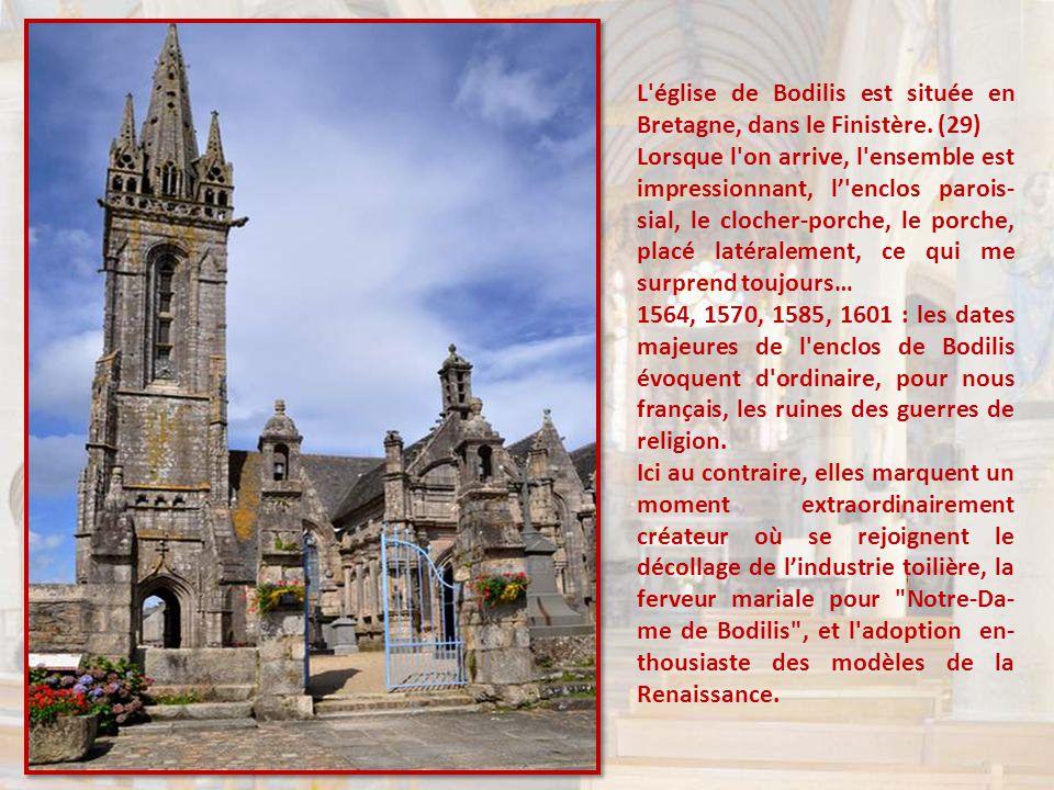L église de Bodilis est située en Bretagne, dans le Finistère. (29)