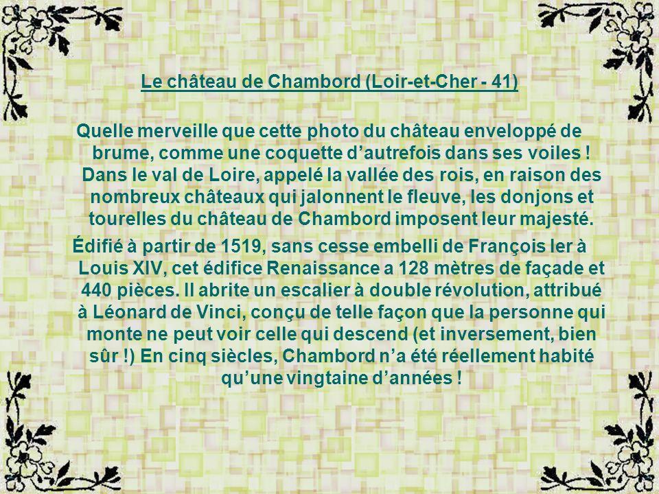 Le château de Chambord (Loir-et-Cher - 41)