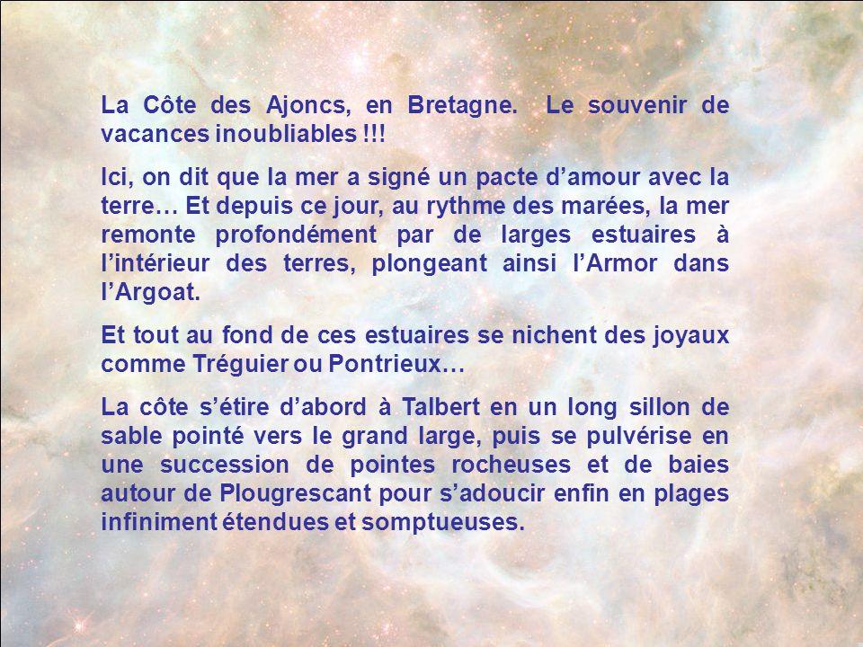 La Côte des Ajoncs, en Bretagne. Le souvenir de vacances inoubliables !!!