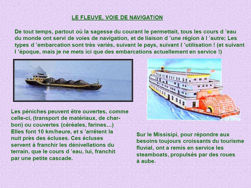 LE FLEUVE, VOIE DE NAVIGATION