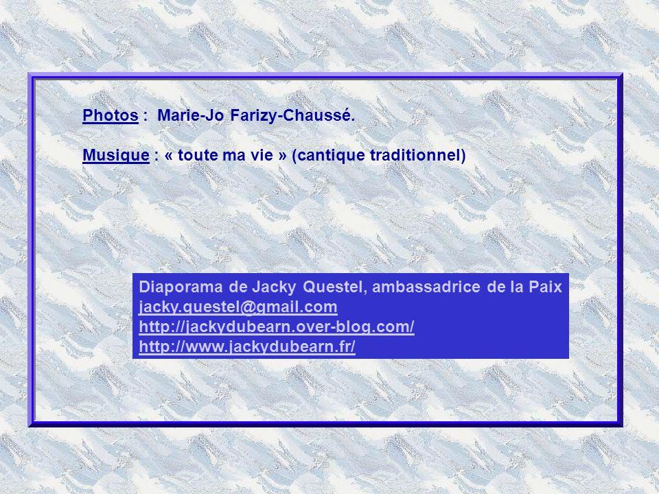 Photos : Marie-Jo Farizy-Chaussé.