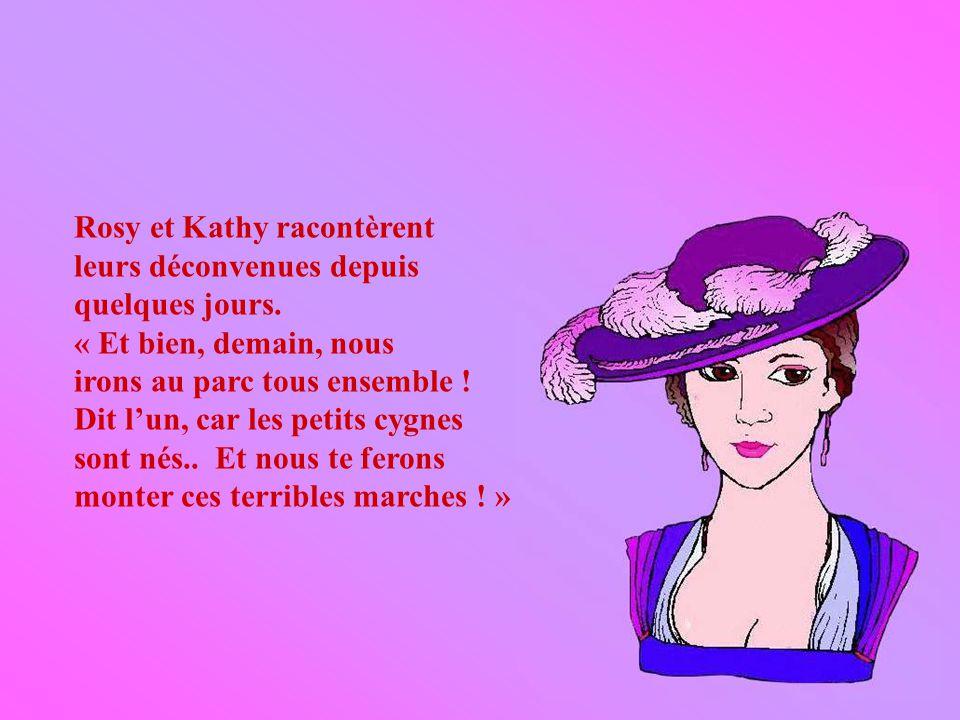 Rosy et Kathy racontèrent