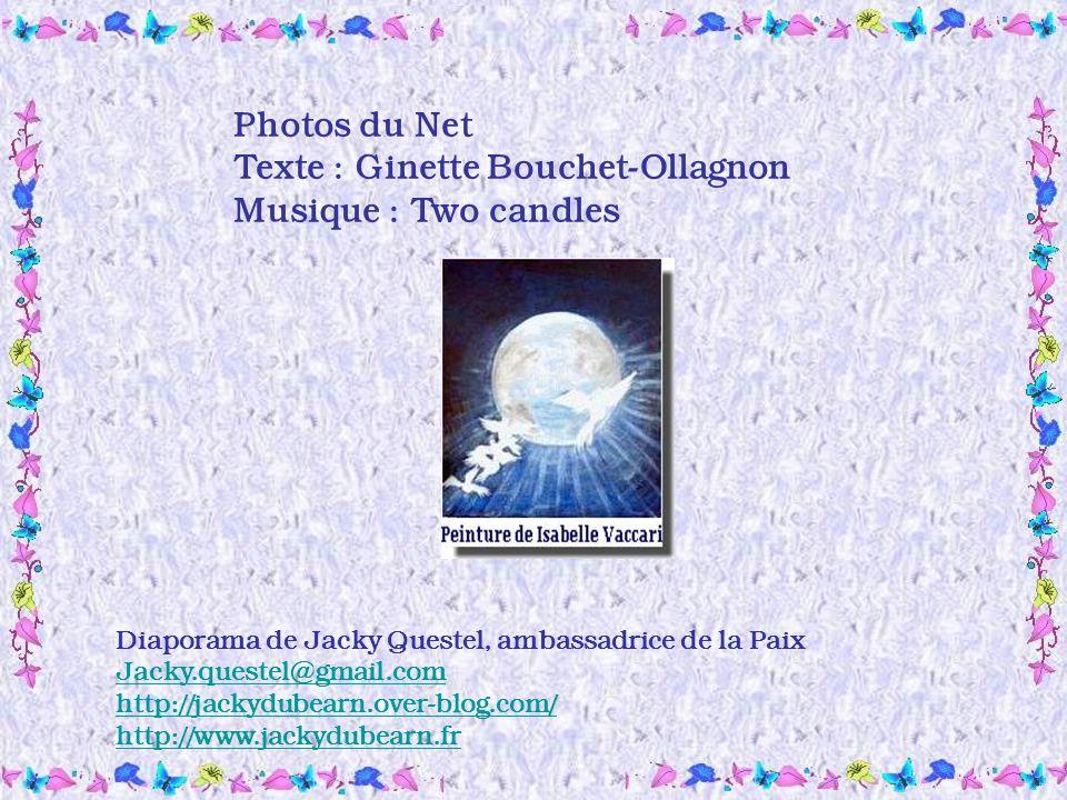 Texte : Ginette Bouchet-Ollagnon Musique : Two candles