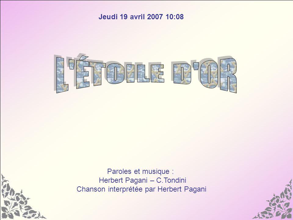 L ÉTOILE D OR Jeudi 19 avril 2007 11:33 Paroles et musique :