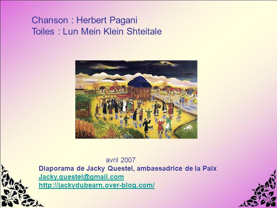 Chanson : Herbert Pagani Toiles : Lun Mein Klein Shteitale