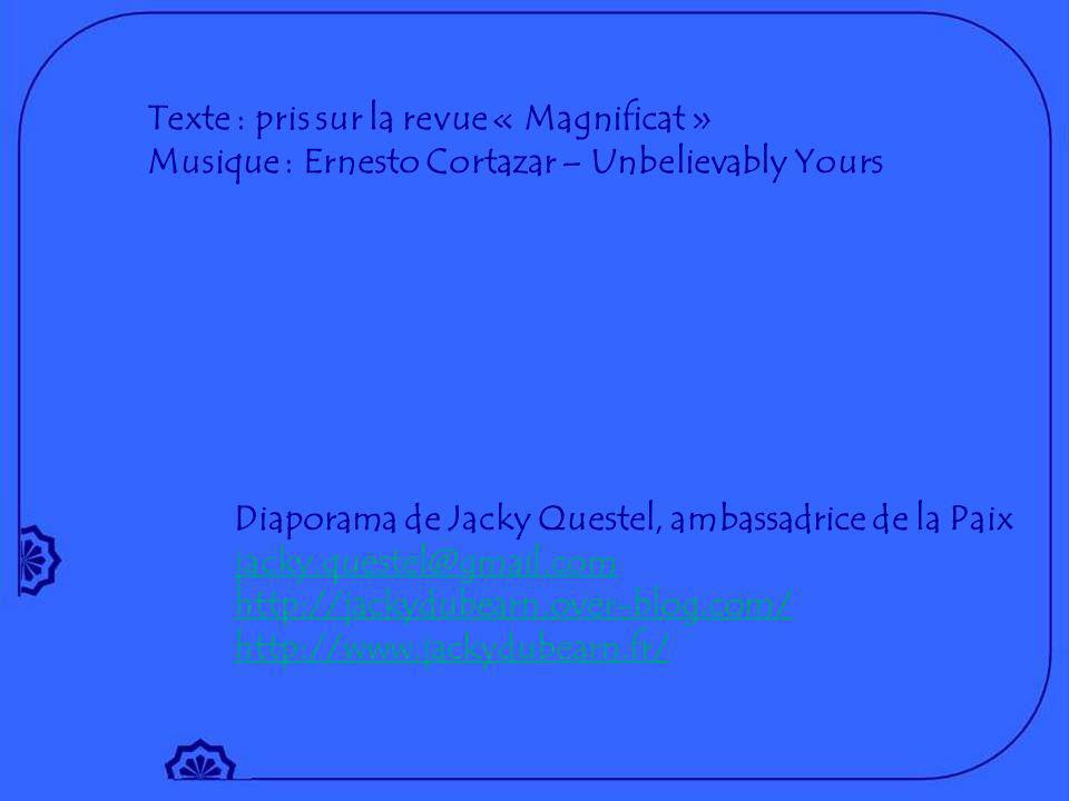 Texte : pris sur la revue « Magnificat »