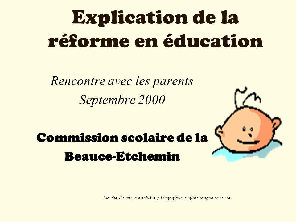 Explication de la réforme en éducation