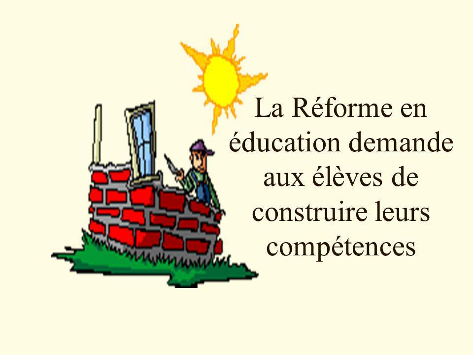 La Réforme en éducation demande aux élèves de construire leurs compétences