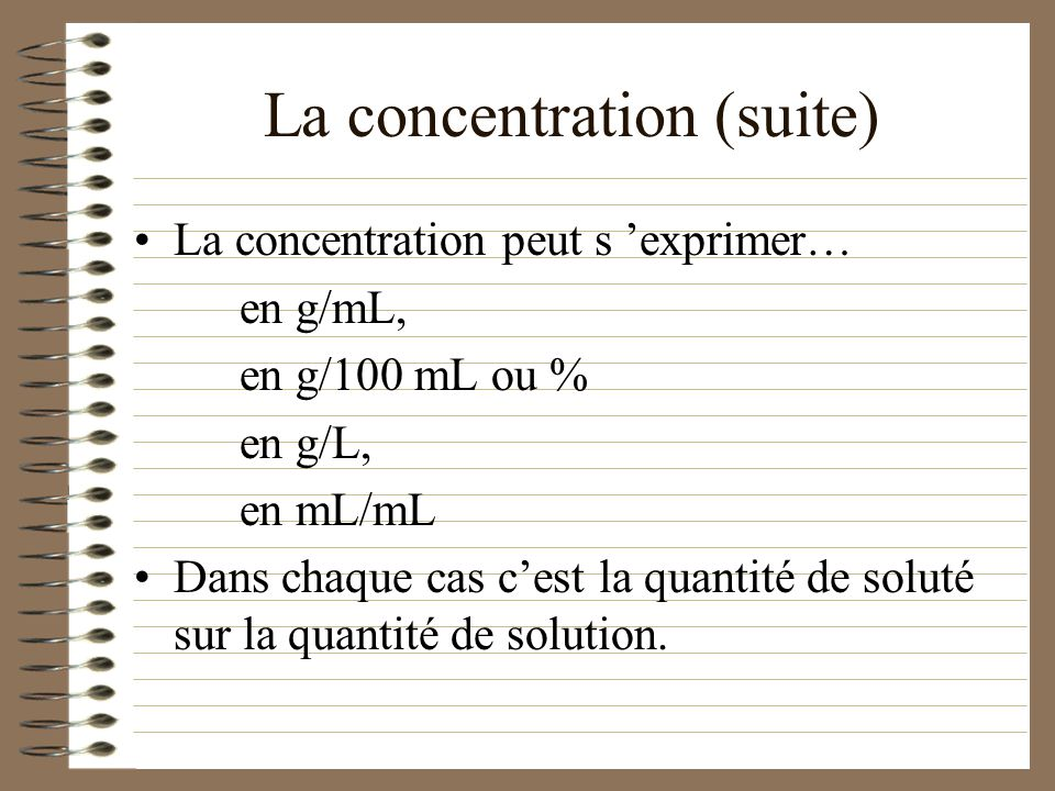La concentration (suite)