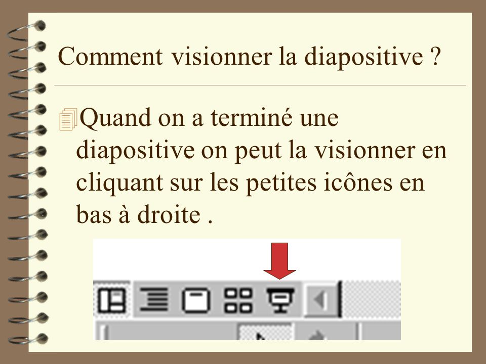 Comment visionner la diapositive