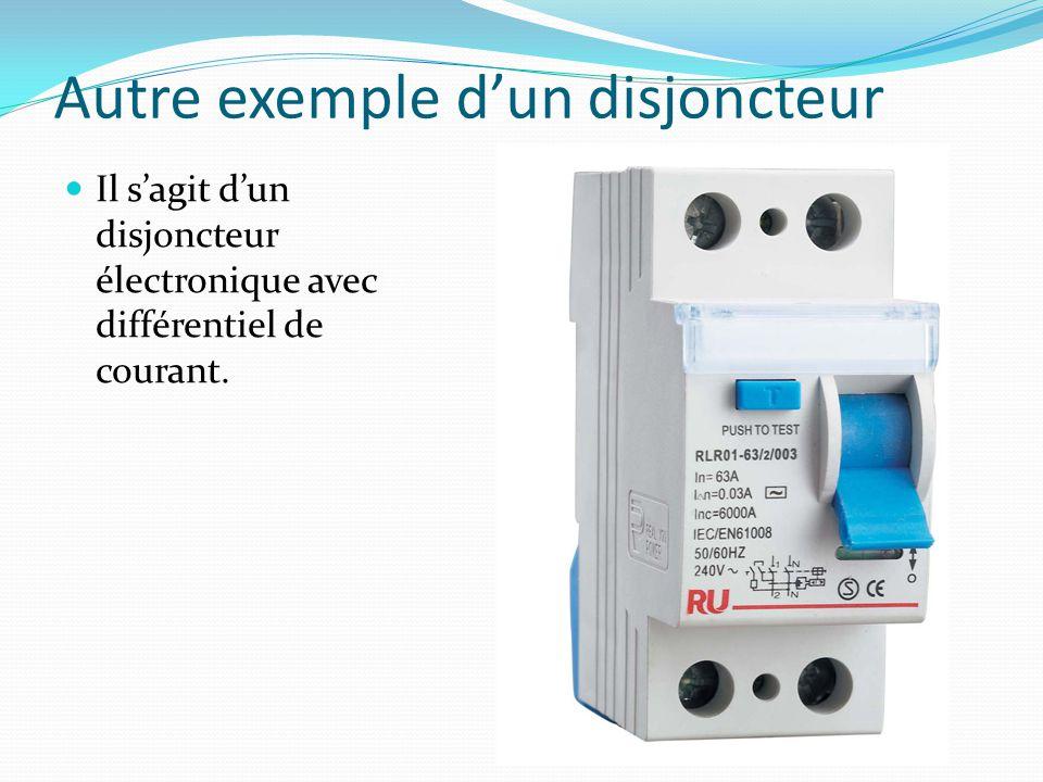 Autre exemple d'un disjoncteur