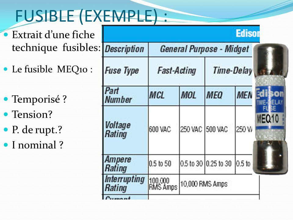 FUSIBLE (EXEMPLE) : Extrait d'une fiche technique fusibles: