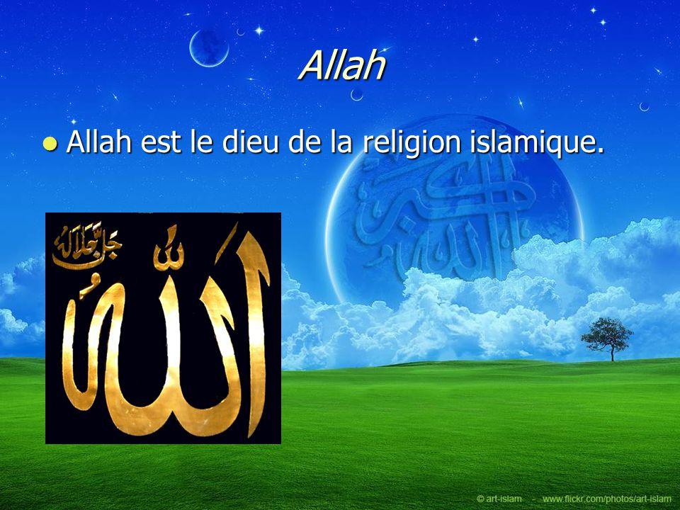 Allah Allah est le dieu de la religion islamique.