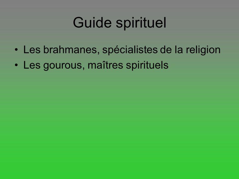 Guide spirituel Les brahmanes, spécialistes de la religion
