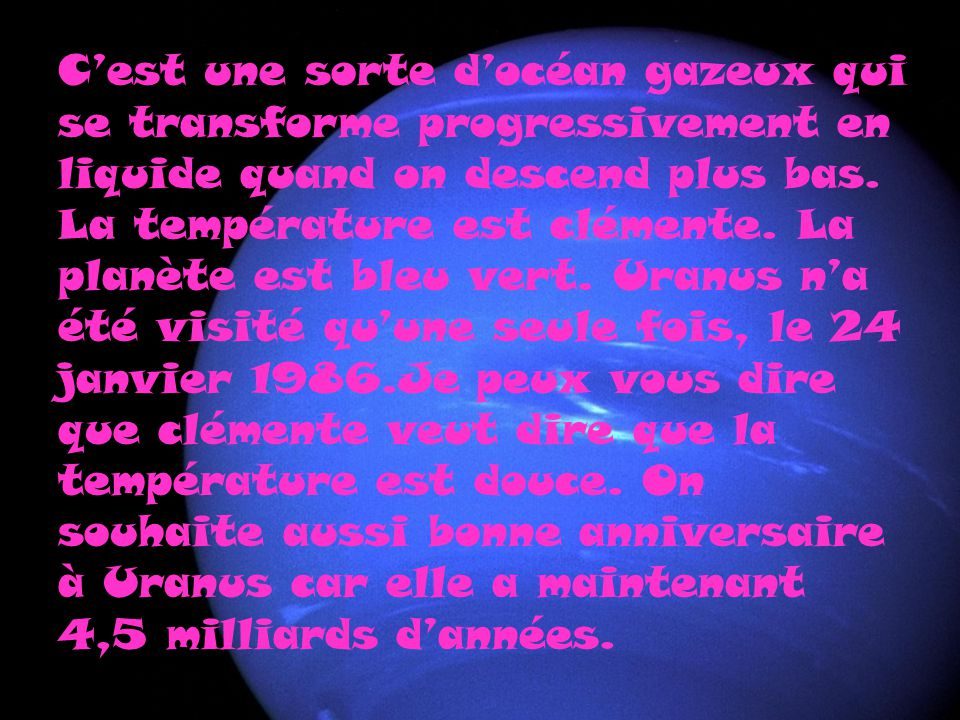 C'est une sorte d'océan gazeux qui se transforme progressivement en liquide quand on descend plus bas.