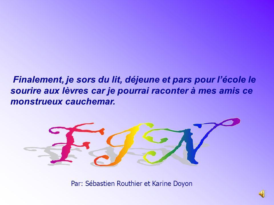 Par: Sébastien Routhier et Karine Doyon