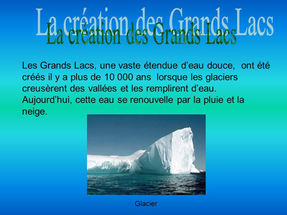 La création des Grands Lacs