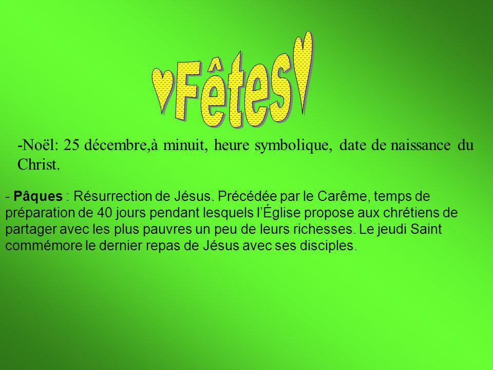 ♥Fêtes♥ -Noël: 25 décembre,à minuit, heure symbolique, date de naissance du. Christ.