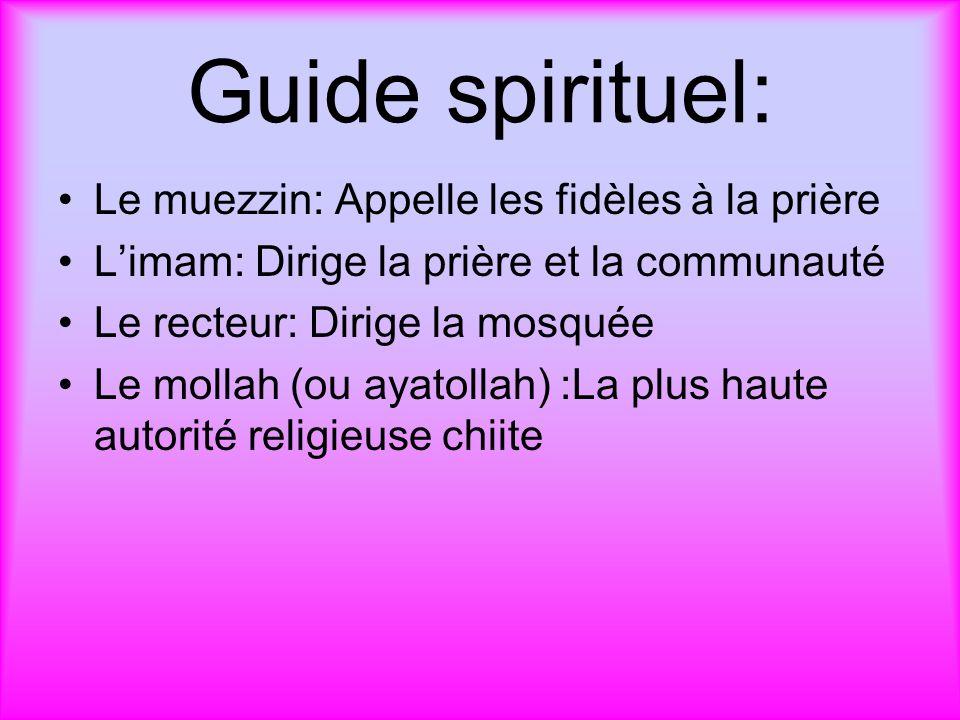Guide spirituel: Le muezzin: Appelle les fidèles à la prière