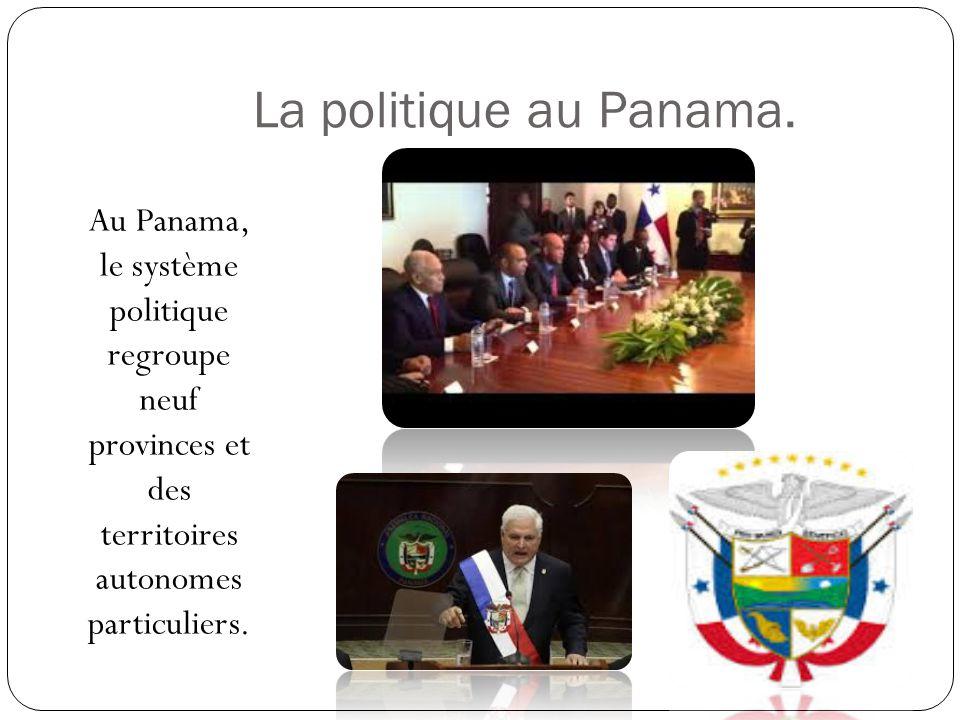 La politique au Panama.