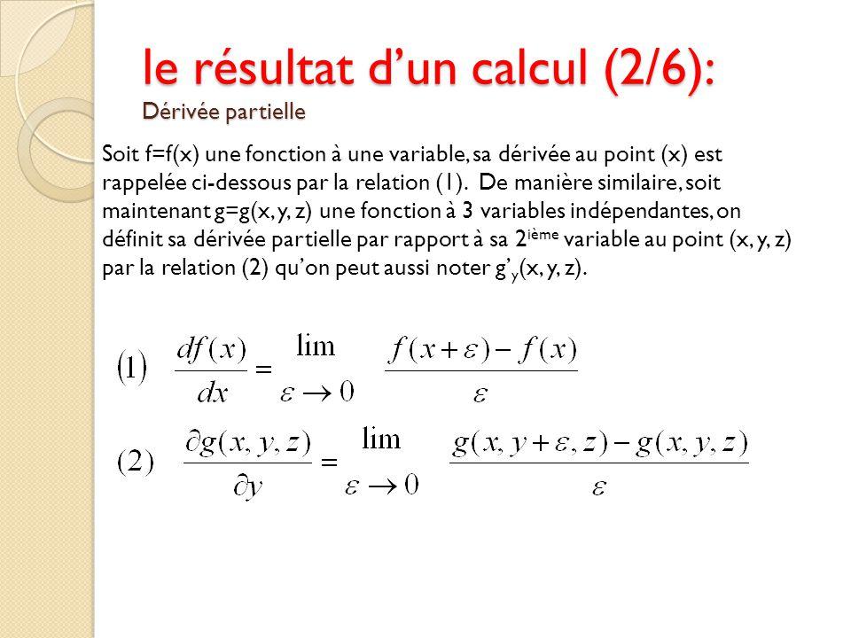 le résultat d'un calcul (2/6): Dérivée partielle