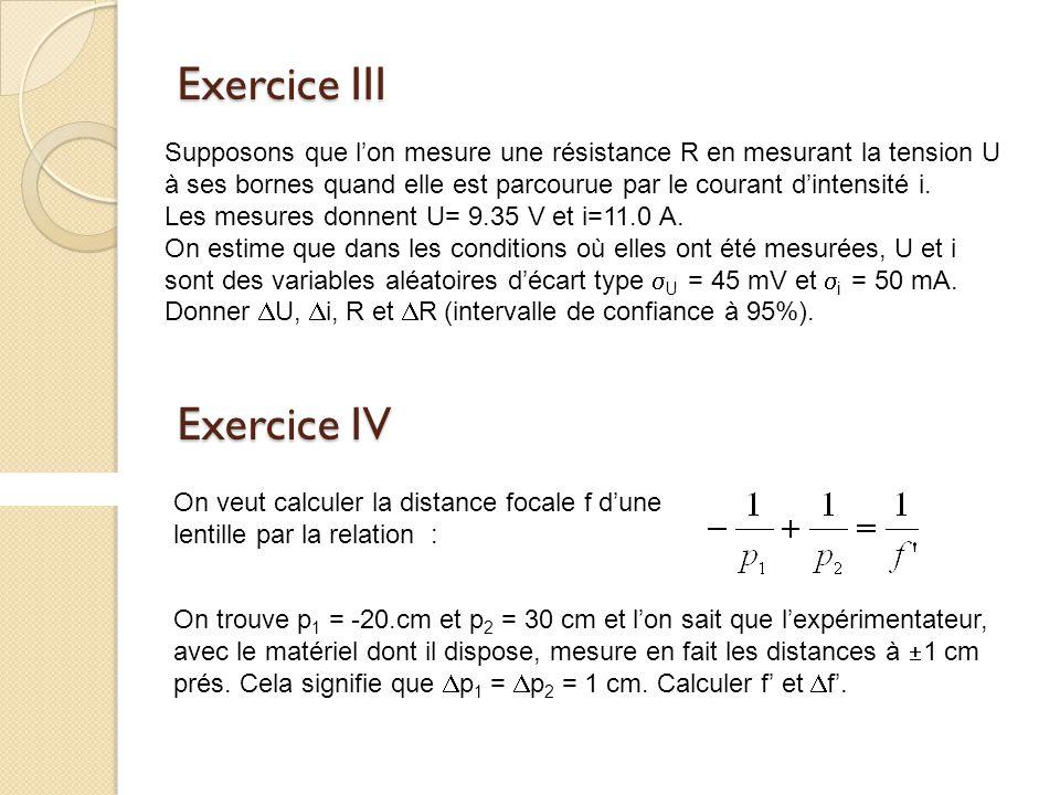 Exercice III Exercice IV