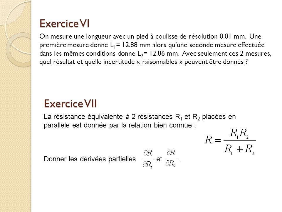 Exercice VI Exercice VII