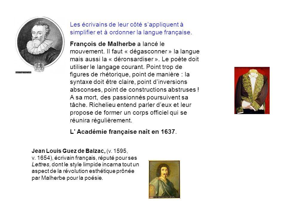 L' Académie française naît en 1637.