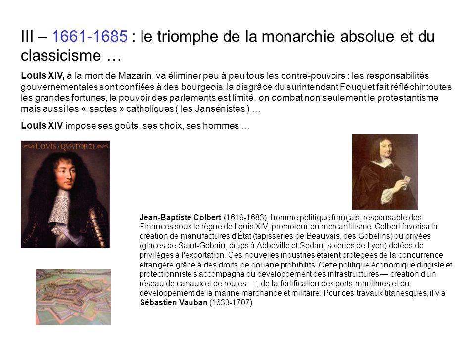 III – 1661-1685 : le triomphe de la monarchie absolue et du classicisme …