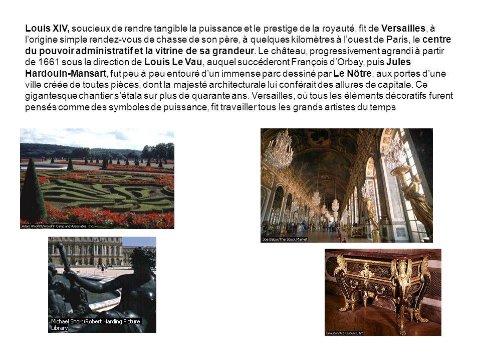 Louis XIV, soucieux de rendre tangible la puissance et le prestige de la royauté, fit de Versailles, à l'origine simple rendez-vous de chasse de son père, à quelques kilomètres à l'ouest de Paris, le centre du pouvoir administratif et la vitrine de sa grandeur.