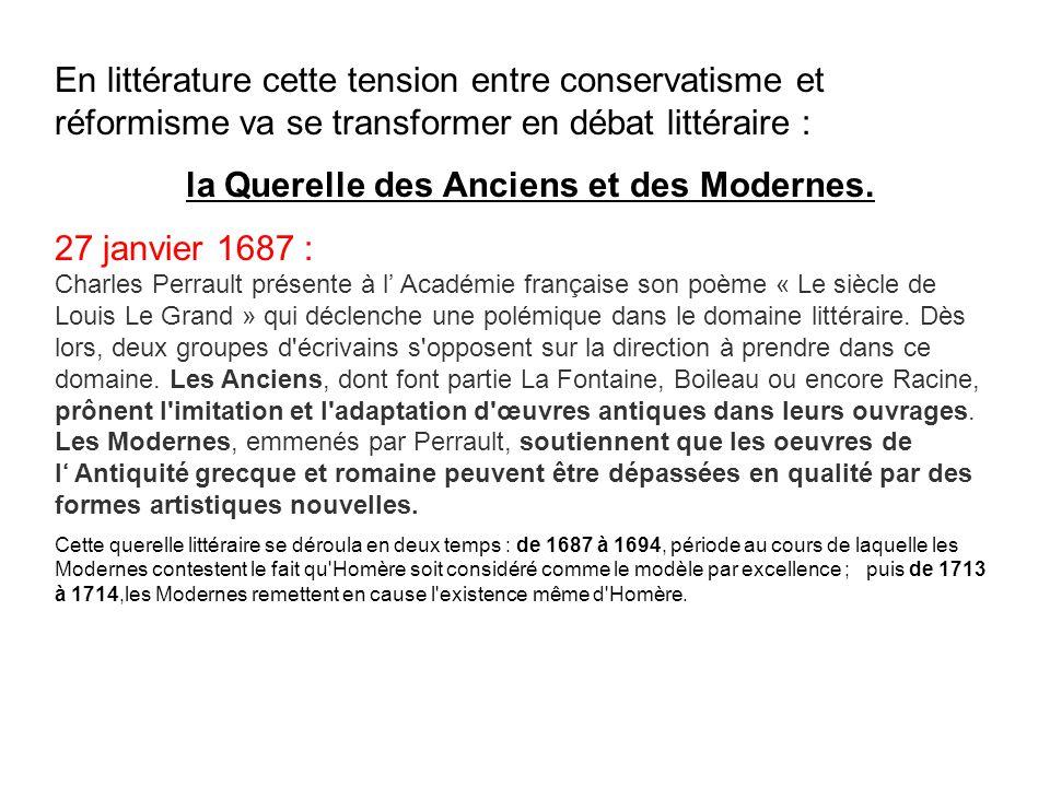 la Querelle des Anciens et des Modernes.