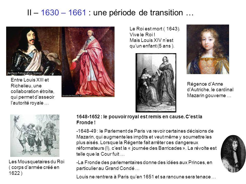 II – 1630 – 1661 : une période de transition …