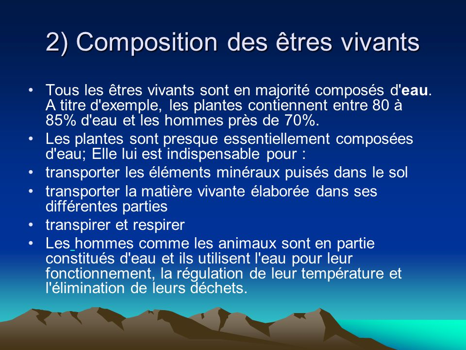 2) Composition des êtres vivants