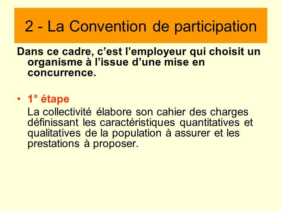 2 - La Convention de participation
