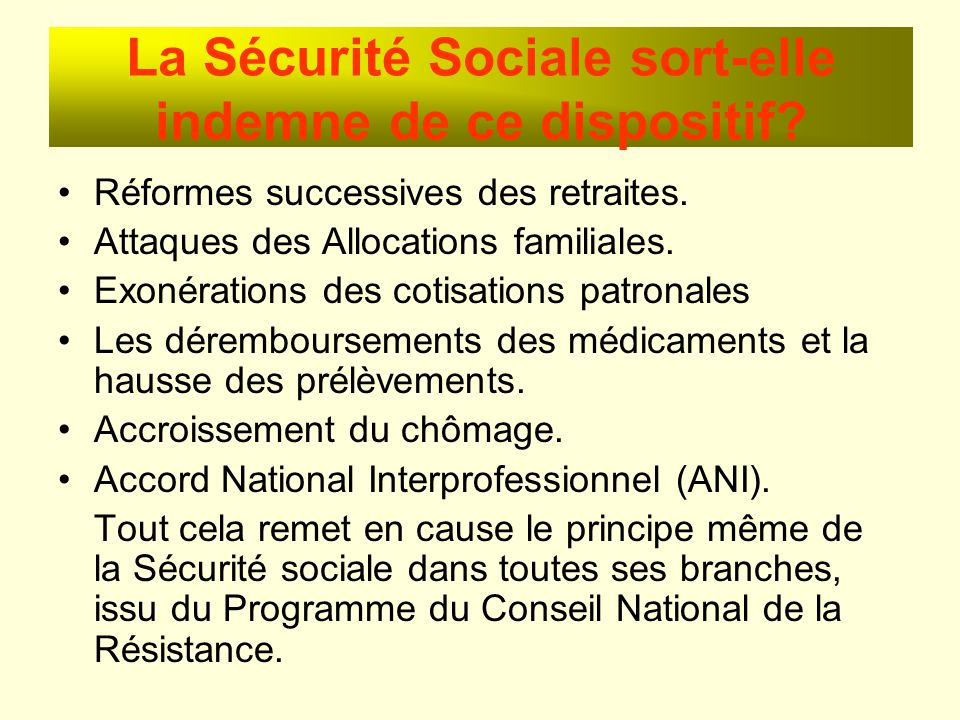 La Sécurité Sociale sort-elle indemne de ce dispositif